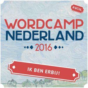 WordCamp NL 2016 - Ik ben erbij!